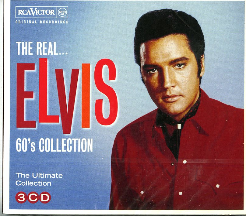 THE REAL...ELVIS PRESLEY (THE 60S C