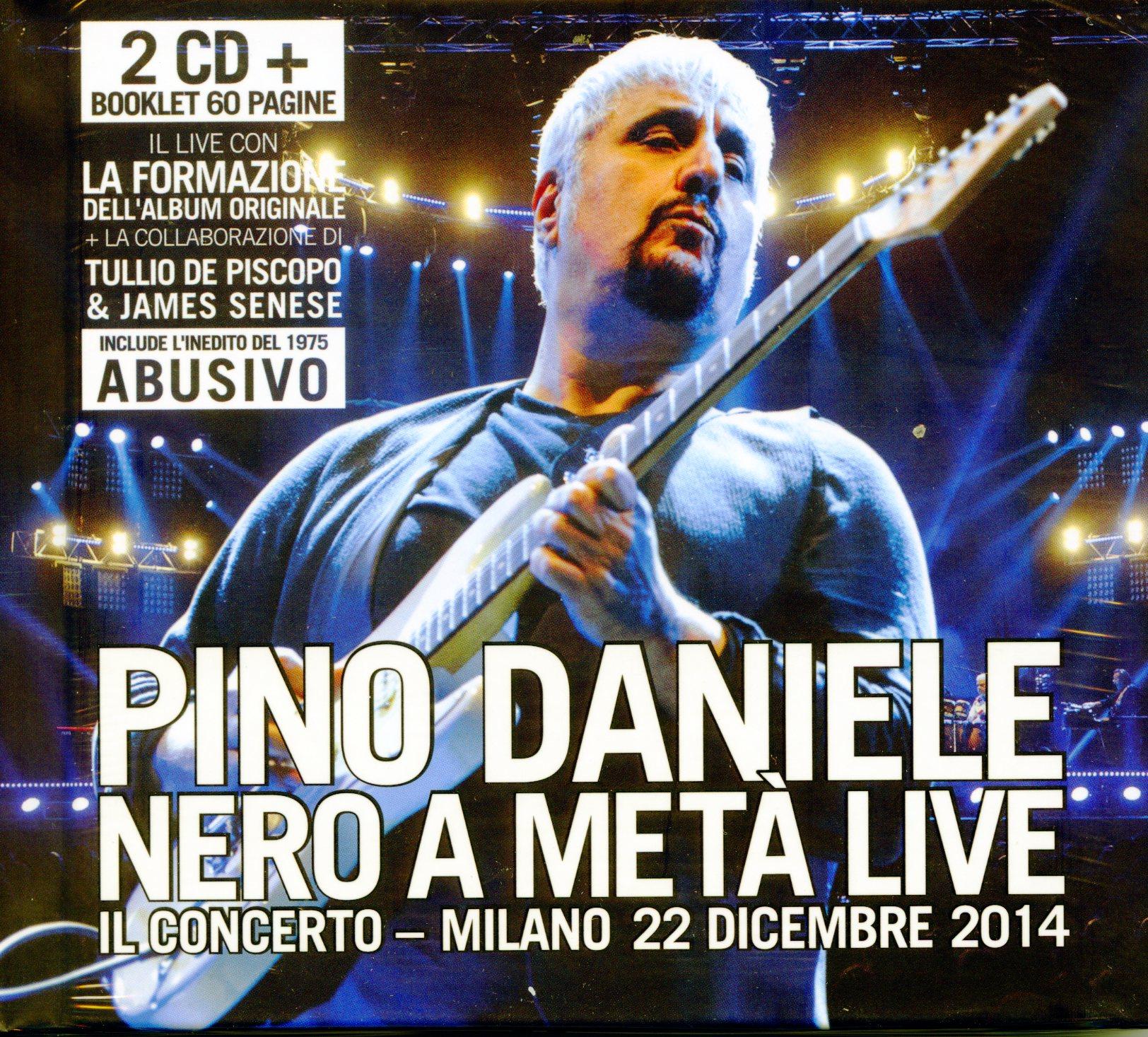 PINO DANIELE - NERO A META'LIVE-IL