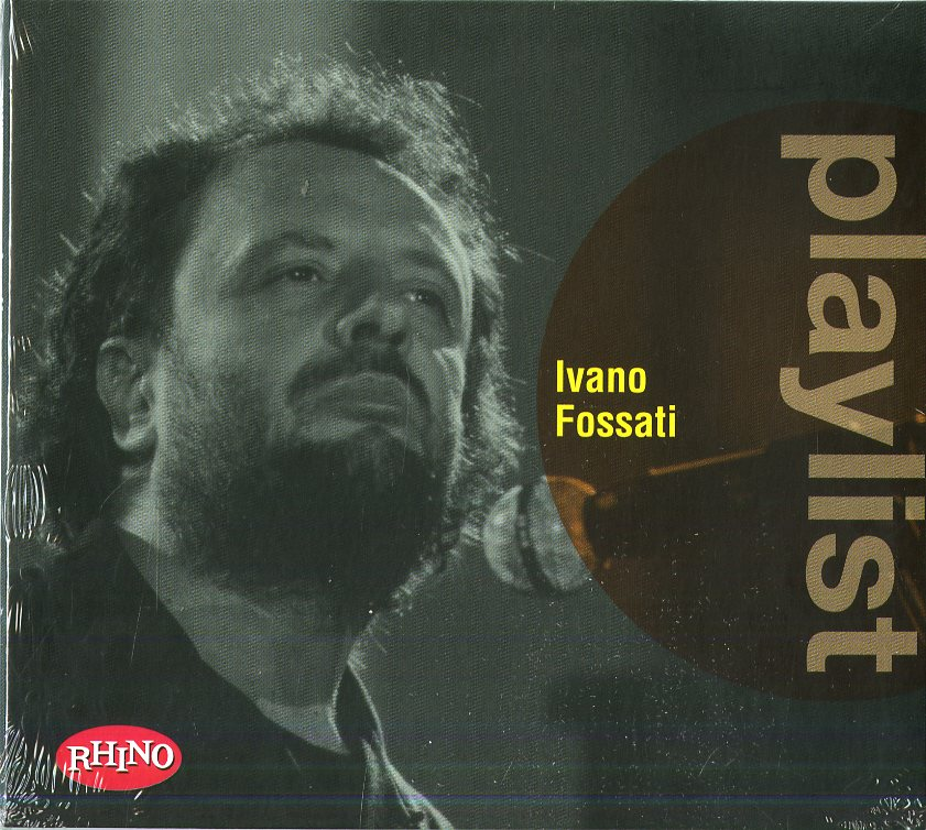 PLAYLIST: IVANO FOSSATI